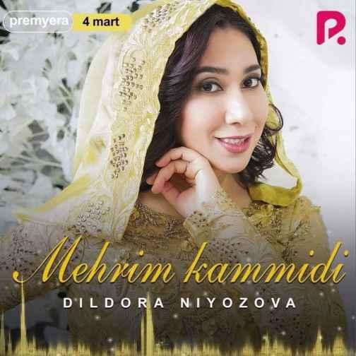 دانلود آهنگ Dildora Niyozova Mehrim Kammidi